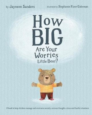 How Big Are Your Worries Little Bear? | Beanstalk Single Mums