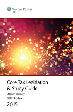 Cover of Core Tax Legislation and Study Guide 2015