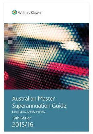 Cover of Australian Master Superannuation Guide 2015/16