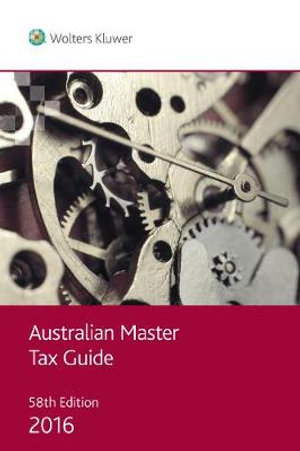 Cover of Australian Master Tax Guide 2016