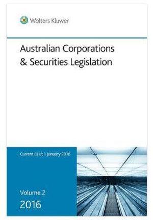 Cover of Australian Corporations and Securities Legislation 2016