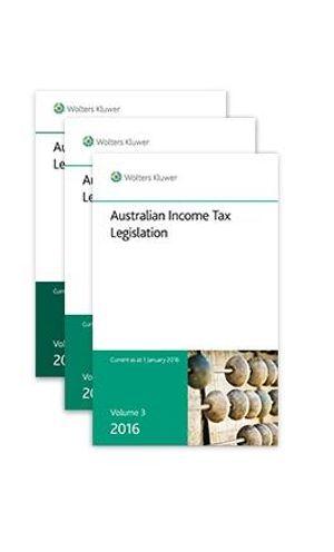 Cover of Australian Income Tax Legislation, 2016