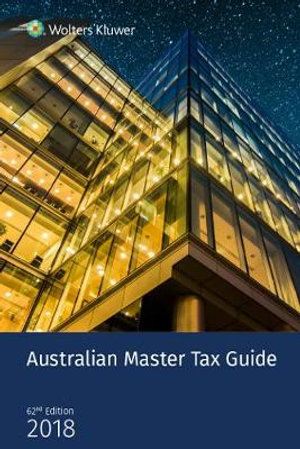 Cover of Australian Master Tax Guide 2018