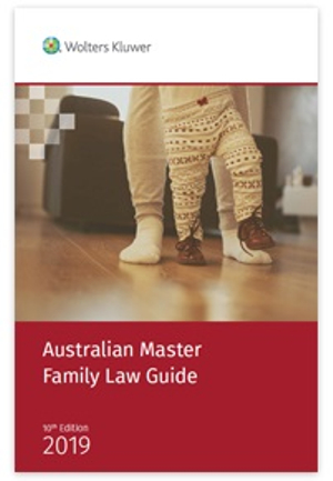 Cover of Australian Master Family Law Guide 2019