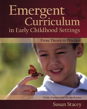 Cover of Emergent Curriculum in Early Childhood Settings