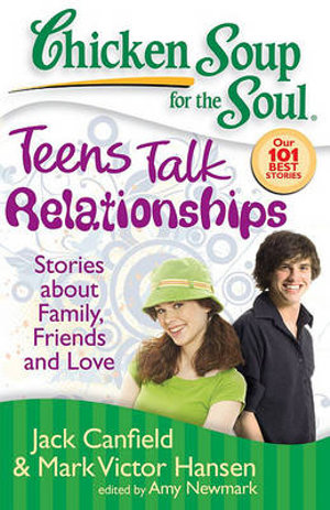 Cover of Chicken Soup for the Soul: Teens Talk Relationships