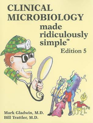 Cover of Clinical Microbiology Made Ridiculously Simple