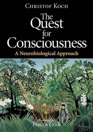 Cover of The Quest for Consciousness