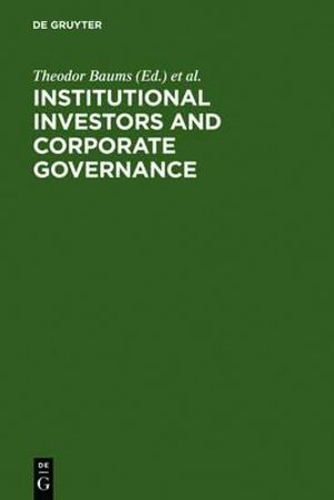 Institutional Investors and Corporate Governance - Theodor Baums
