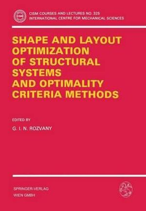 Shape and Layout Optimization : CISM International Centre for Mechanical Sciences - G. I. N. Rozvany