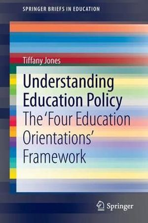 Cover of Understanding Education Policy